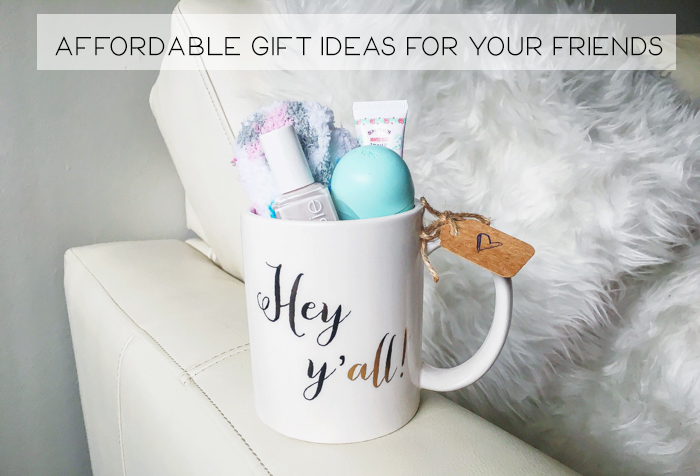 Friday Favorites || Affordable Gift Ideas for Your Friends