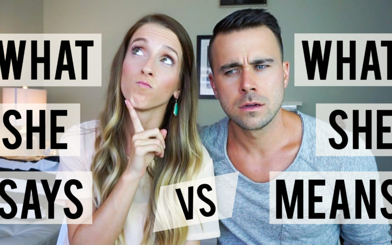 What She Says Vs What She Means (Funny Video)