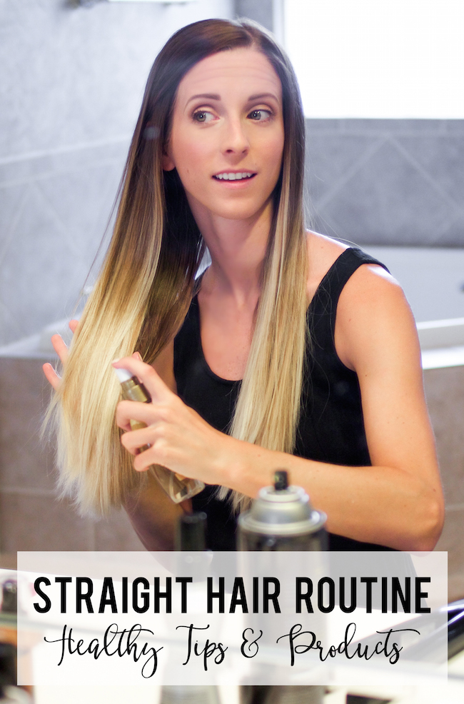 straight hair routine