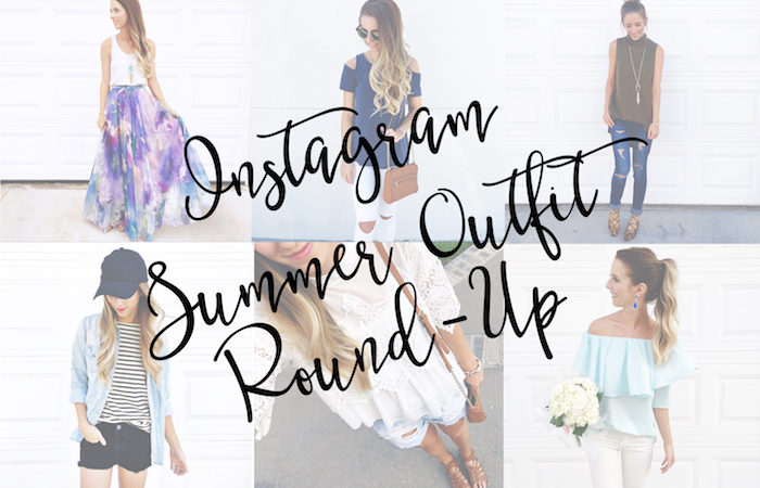Instagram Summer Outfit Round Up